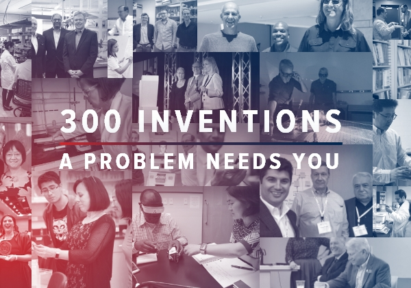 300 Inventions: A Problem Needs You